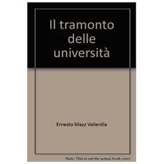 Tramonto delle universit� (Il)