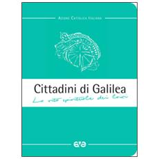 Cittadini di Galilea. La vita spirituale dei laici