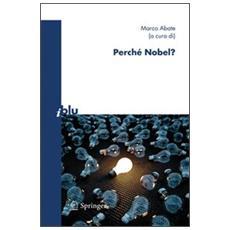 Perché Nobel?