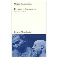 Persona e democrazia. La storia sacrificale