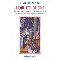 I diritti di Dio. La liturgia dopo il Vaticano II