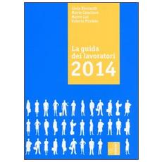 La guida dei lavoratori 2014