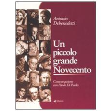 Un piccolo grande Novecento. Conversazione con Paolo Di Paolo