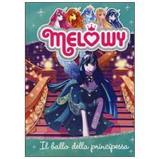 Il ballo della principessa. Melowy. Vol. 8