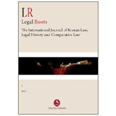 LR. Legal roots. The international journal of roman law, legal history and comparative law