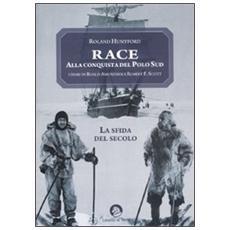 Race. Alla conquista del Polo Sud