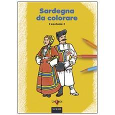 Sardegna da colorare. Vol. 1: I costumi.
