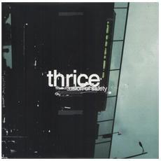 Thrice - Illusion Of Safety