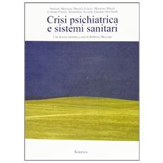 Crisi psichiatrica e sistemi sanitari