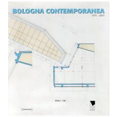 Bologna contemporanea 1975-2005
