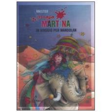 Knister - Maga Martina In Viaggio Per Mandolan