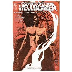 Hellblazer - Nella Terra Dei Morti