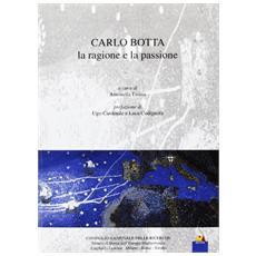 Carlo Botta. La ragione e la passione