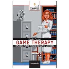 Game therapy. L'uso dei mondi virtuali in campo terapeutico