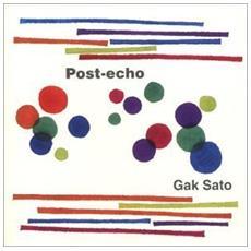 Sato Gak - Post-echo