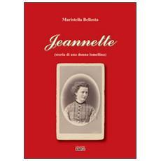 Jeannette (storia di una donna lomellina)