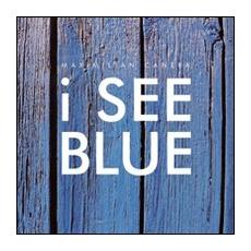I see blue. Con 4 CD Audio