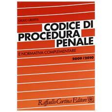 Codice di procedura penale e normativa complementare