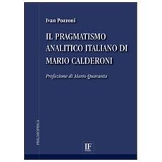 Il pragmatismo analitico italiano di Mario Calderoni