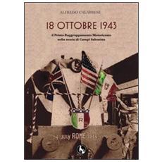 18 ottobre 1943. Il primo raggruppamento motorizzato nella storia di Campi Salentina