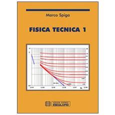 Fisica tecnica. Vol. 1