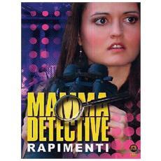 Dvd Mamma Detective - Rapimenti