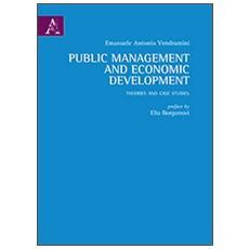 Public management and economic development. Theories and case studies