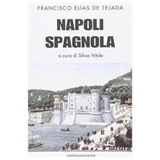 Napoli spagnola. La tappa aragonese (1442-1503)