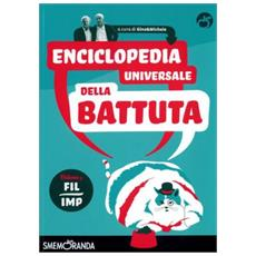 Enciclopedia universale della battuta. Vol. 6