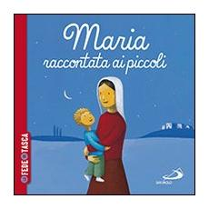 Maria raccontata ai piccoli. La fede in tasca