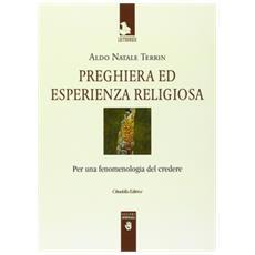 Preghiera ed esperienza religiosa. Per una fenomenologia del credere