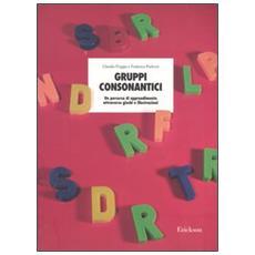 Gruppi consonantici. Un percorso di apprendimento attraverso giochi e illustrazioni