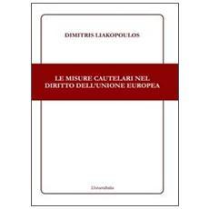 Le misure cautelari nel diritto dell'Unione Europea