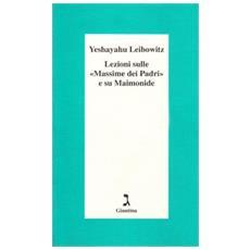 Lezioni sulle «Massime dei Padri» e su Maimonide
