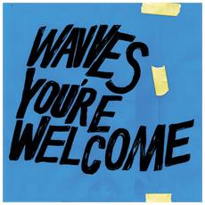 Wavves - You Re Welcome