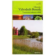 Terre della Venezia orientale. Guida turistica e culturale. Ediz. slovena