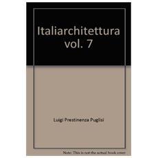 Italiarchitettura. Vol. 7