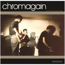 Chromagain - Hertzdance - Early Recordings 1983