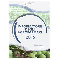 Informatore degli agrofarmaci 2016
