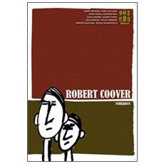 Storie. All write (2009) . Vol. 64: Robert Coover. Romance.