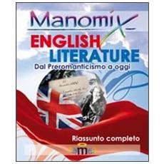 English literature (dal preromanticismo ad oggi) . Riassunto completo in inglese. Ediz. illustrata