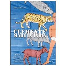 Clemente. Made in India. Ediz. inglese