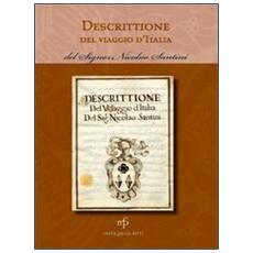 Descrittione del viaggio in Italia del signor Nicolao Santini