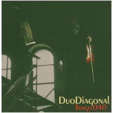 Duo Diagonal - Tango 040