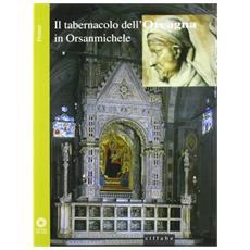 Il tabernacolo dell'Orcagna in Orsanmichele, Firenze