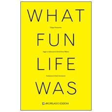What fun life was. Saggio su «Infinite Jest» di David Foster Wallace