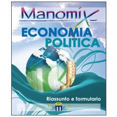 Economia politica. Formule e sintesi