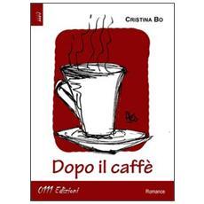 Dopo il caffè
