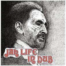 Jah Life & Scientist - Jah Life In Dub