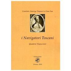 I navigatori toscani. Quaderni Vespucciani (2010) . Vol. 1